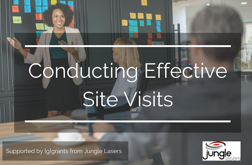 Conduct effective site visit